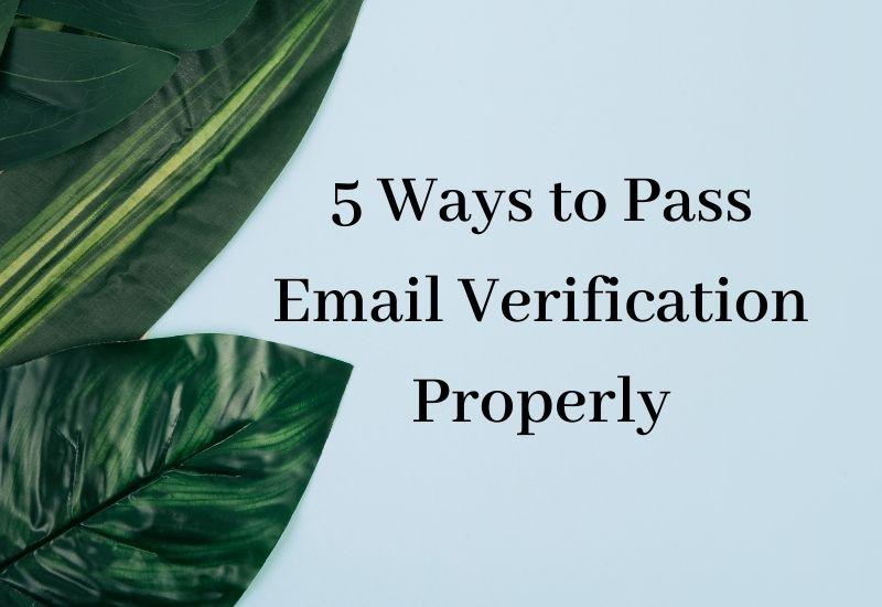 5 ways to pass email verification-bg